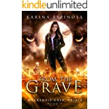 From the Grave (Mackenzie Grey: Trials Book 1)