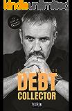 Shaun Smith - The Debt Collector