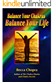 Balance Your Chakras, Balance Your Life
