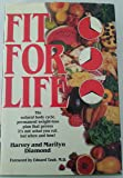 Fit for Life by Diamond, Harvey, Diamond, Marilyn (1985) Hardcover