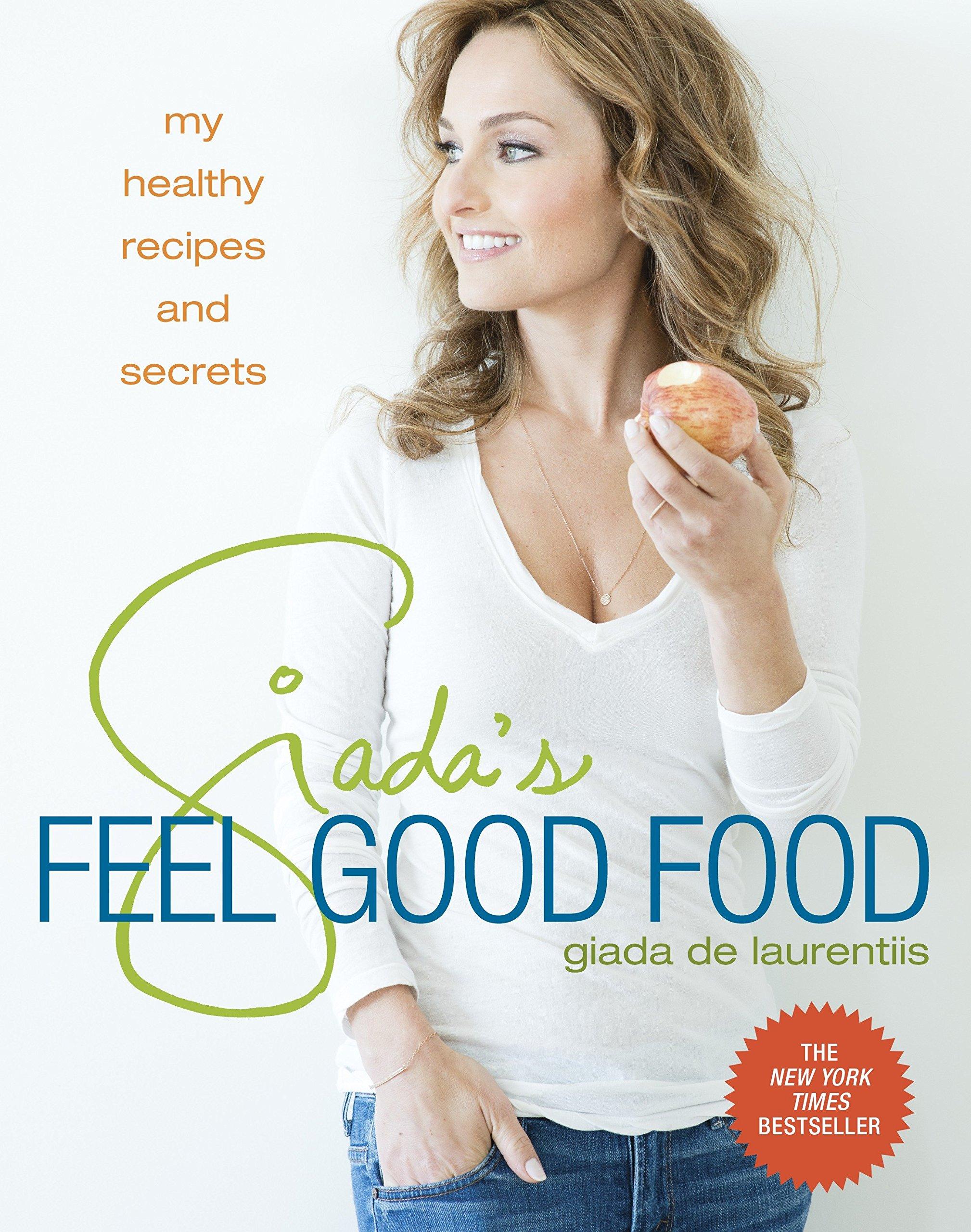 Giadas Feel Good Food Healthy