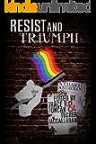 Resist & Triumph