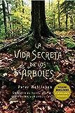 La vida secreta de los árboles (ESPIRITUALIDAD Y VIDA INTERIOR)
