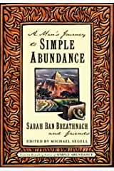 A Man's Journey to Simple Abundance Kindle Edition