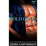 Hold On To Me (Hawkeye Book 4)