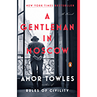 A Gentleman in Moscow: A Novel (English Edition)