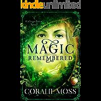 Magic Remembered (A Calliope Jones novel Book 1)