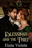Blessings and the Thief: A Spirited Regency Christmas novella