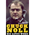 Chuck Noll: His Life's Work (The Library of Pittsburgh Sports History)
