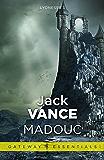 Madouc: Lyonesse Book 3 (Gateway Essentials)