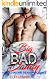 Big Bad Daddy: A Single Dad and the Nanny Romance