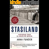 Stasiland: Historias tras el muro de Berlín (No Ficcion (roca))