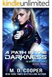A Path in the Darkness: A Military Science Fiction Space Opera Epic (The Intrepid Saga Book 2) (English Edition)