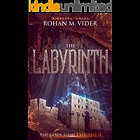 The Labyrinth (The Gods' Game, Volume II): A LitRPG novel