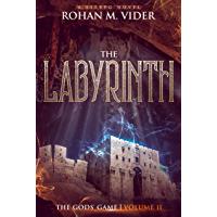 The Labyrinth (The Gods' Game, Volume II): A LitRPG novel (English Edition)