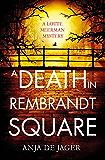 A Death in Rembrandt Square (Lotte Meerman Book 4)