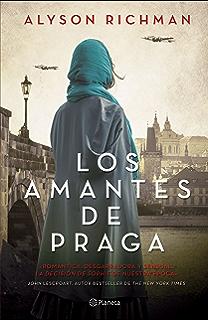 Los amantes de Praga (Spanish Edition)