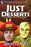 Just Desserts (Hal Spacejock Book 3) (English Edition)