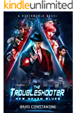 The Troubleshooter: New Haven Blues: A Havenworld Novel (New Haven Saga Book 1)