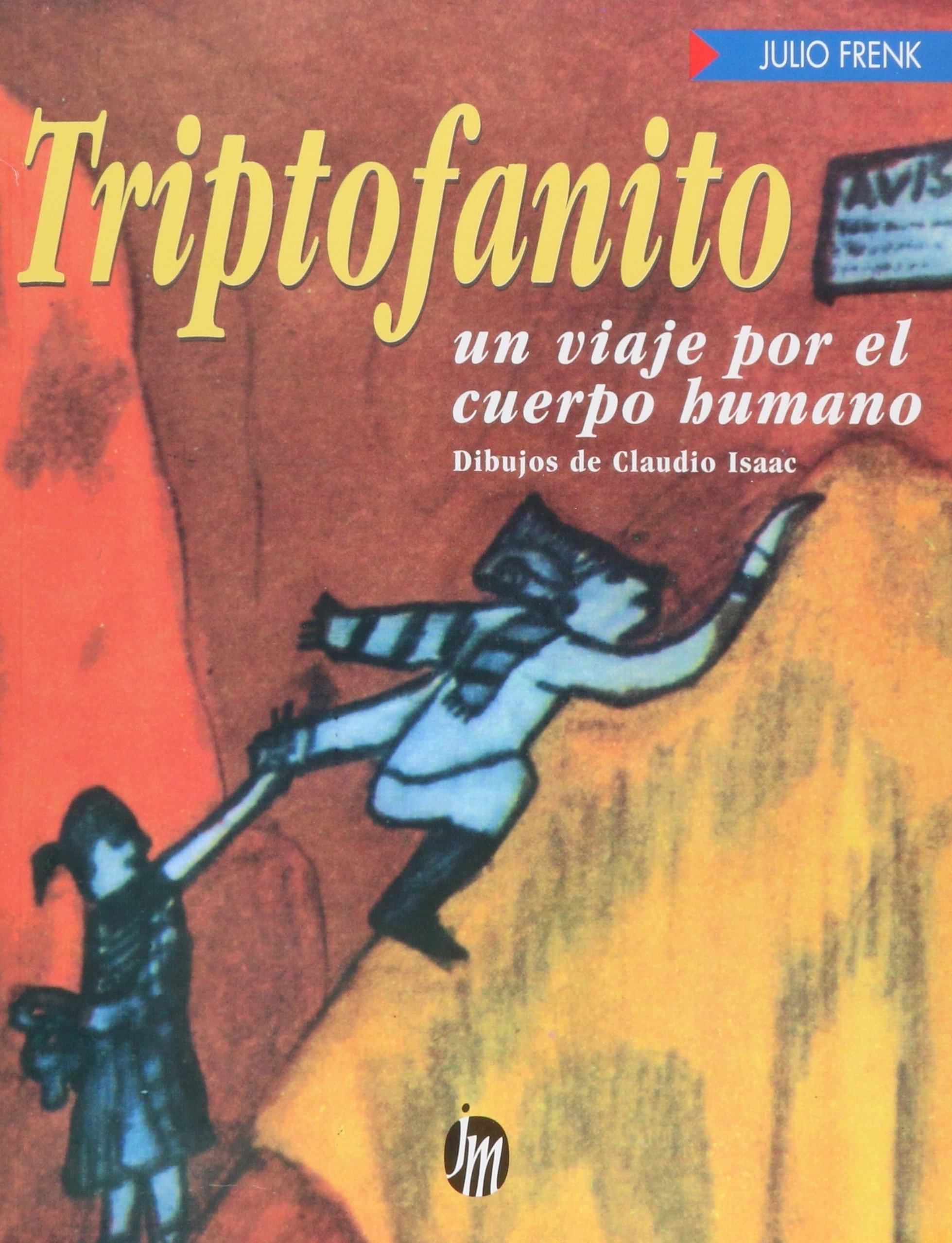 Amazon.com: Triptofanito (Infaltil y Juvenil) (Spanish Edition) (9789682704550): Julio Frenk: Books