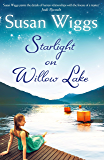 Starlight On Willow Lake (The Lakeshore Chronicles, Book 11)