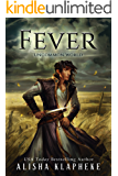 Fever: Uncommon World