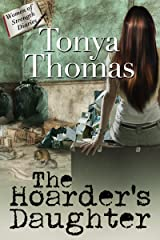 The Hoarder's Daughter (The Women of Strength Diaries Book 3) Kindle Edition
