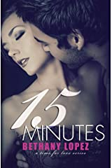 15 Minutes (Time for Love Book 4) Kindle Edition