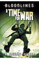 A Time for War (Bloodlines) Kindle Edition