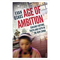 Age of Ambition: Chasing Fortune, Truth and Faith in the New China
