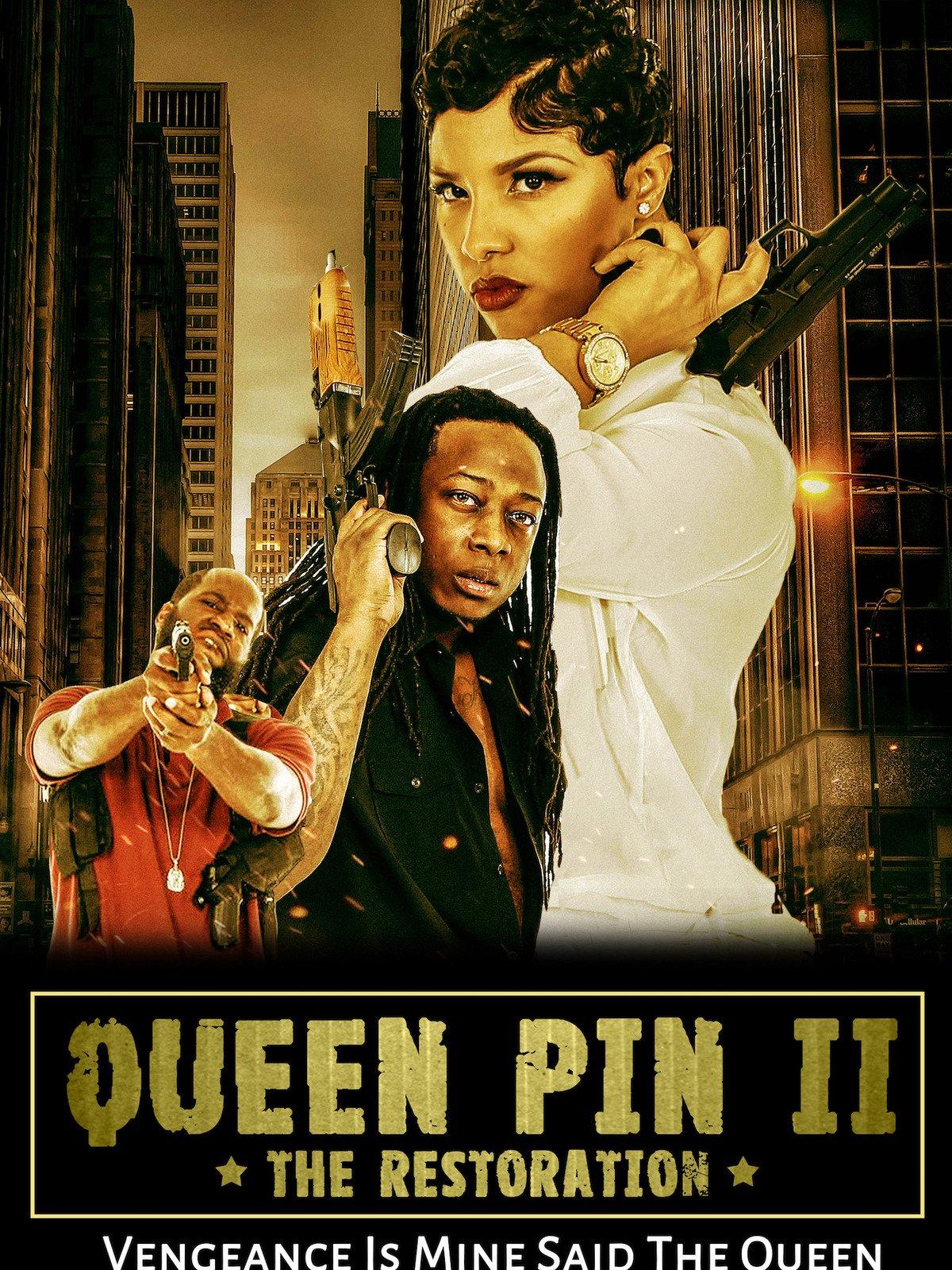 Queen Pin II The Restoration on Amazon Prime Video UK
