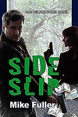 Side Slip (Sam Deland Crime Novel Book 3)