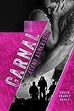 Carnal (Se7en Deadly SEALs Book 4)