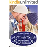 A Model Bride: Faith-filled sweet and clean New Year's Eve Christian romance in Scotland and London (The Macleans Book 1)