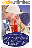 A Model Bride: Faith-filled sweet and clean New Year's Eve Christian romance in Scotland and London (The Macleans Book 1…