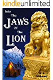 Into The Jaws Of The Lion (The Arkana Archaeology Mystery Series Book 5)
