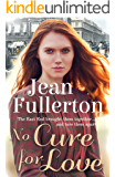 No Cure for Love (East End Nolan Family series)