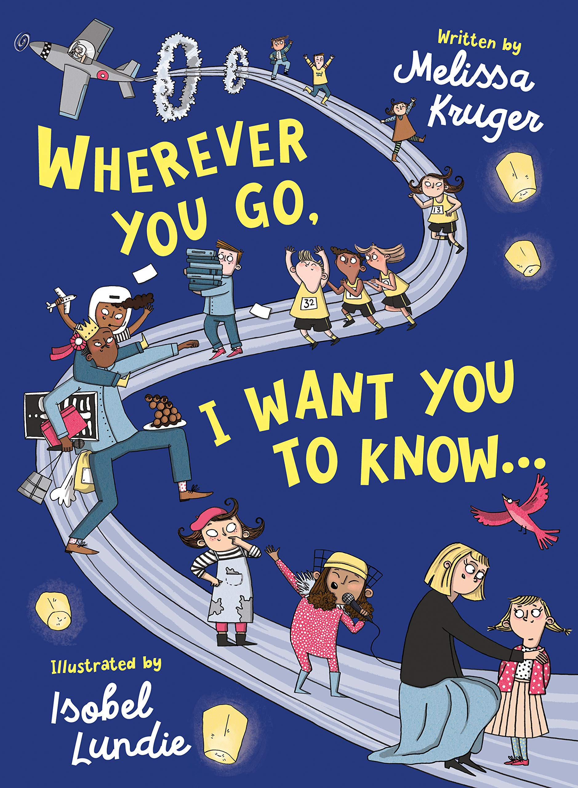Amazon.com: Wherever You Go, I Want You to Know (9781784985356 ...