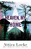 Heaven, My Home (A Highway 59 Novel Book 2)
