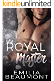 Royal Master (Reigning Love Book 1)