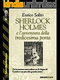 Sherlock Holmes e l'avventura della tredicesima porta: 13 (Sherlockiana)