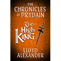 The High King: The Chronicles of Prydain (English Edition)