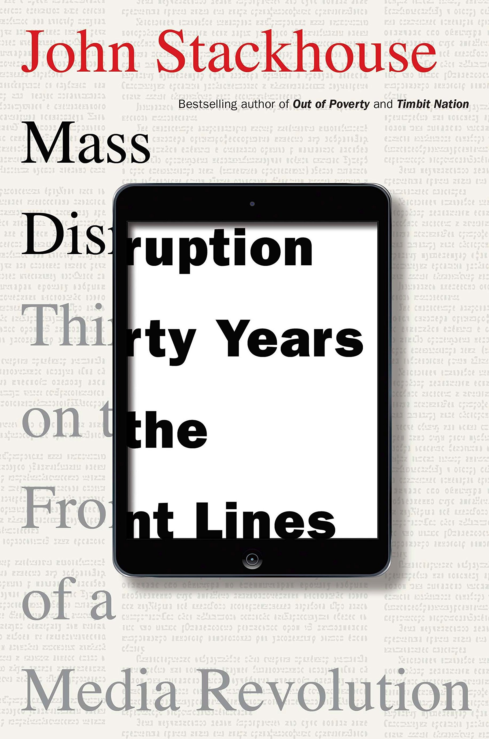 Download Mass Disruption: Thirty Years on the Front Lines of a Media Revolution PDF