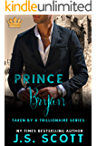 Prince Bryan: Taken By A Trillionaire (English Edition)