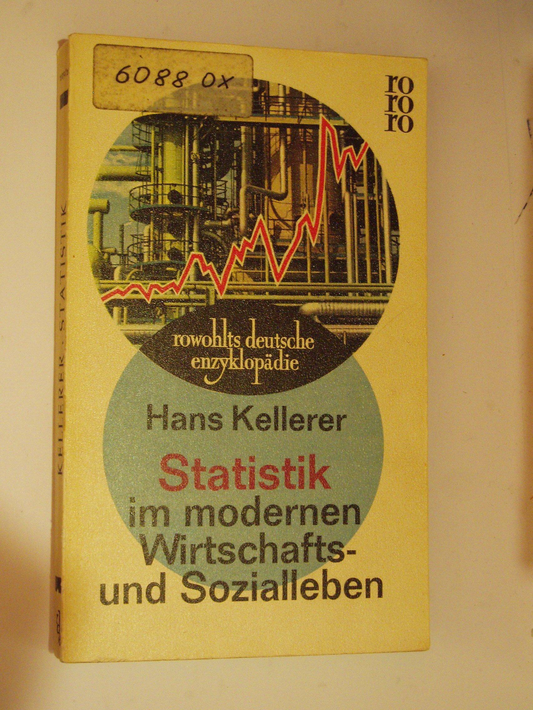 Hans Kellerer  Statistik Im Modernen Wirtschafts  Und Sozialleben