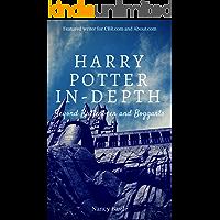 Harry Potter In-Depth: Beyond Butterbeer and Boggarts