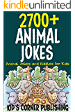 2700+Animal Jokes and Riddles for Kids: Animal Jokes and Riddles for Kids (With Illustrations)
