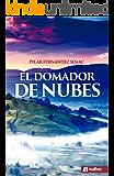 El domador de nubes: Una novela de fantasía histórica y romántica