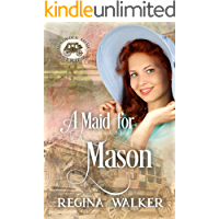 A Maid for Mason (Mail-Order Mama Series Book 13)