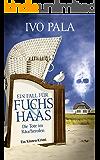 Ein Fall für Fuchs & Haas: Die Tote im Räucherofen